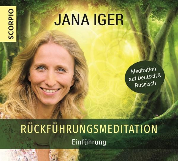 "Rückführung's Meditation ""Ermächtigung"" Hör-CD von Jana Iger"