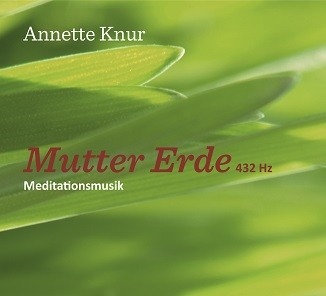 Meditationsmusik Mutter Erde 432 Hz